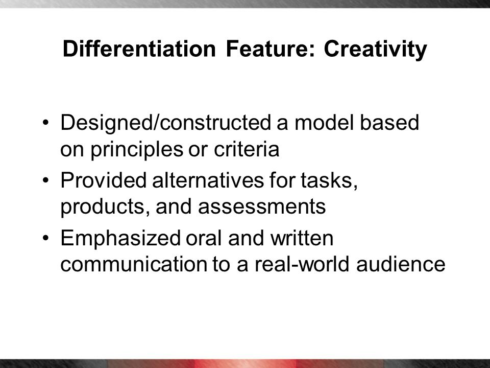 Differentiation Feature: Creativity