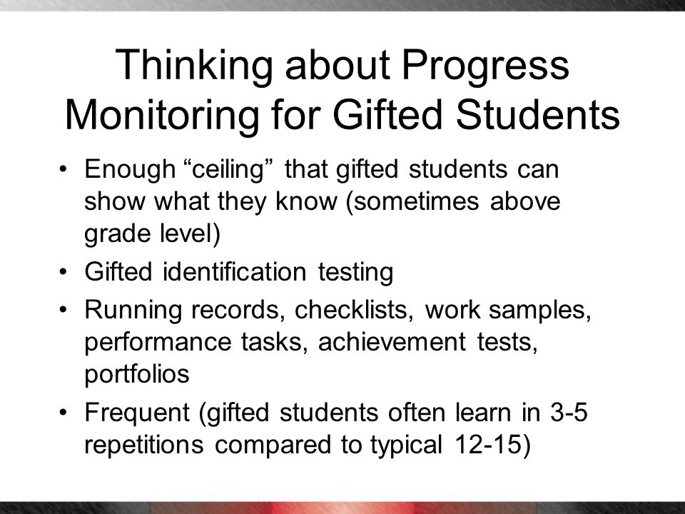 Thinking about Progress Monitoring for Gifted Students