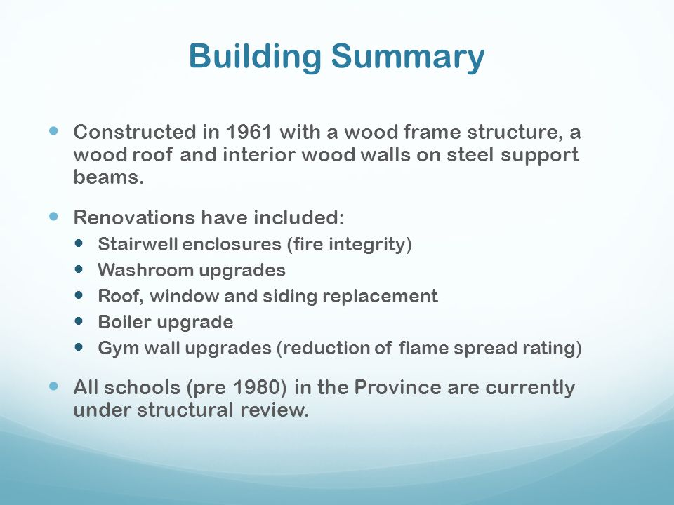 Building Summary Constructed in 1961 with a wood frame structure, a wood roof and interior wood walls on steel support beams.