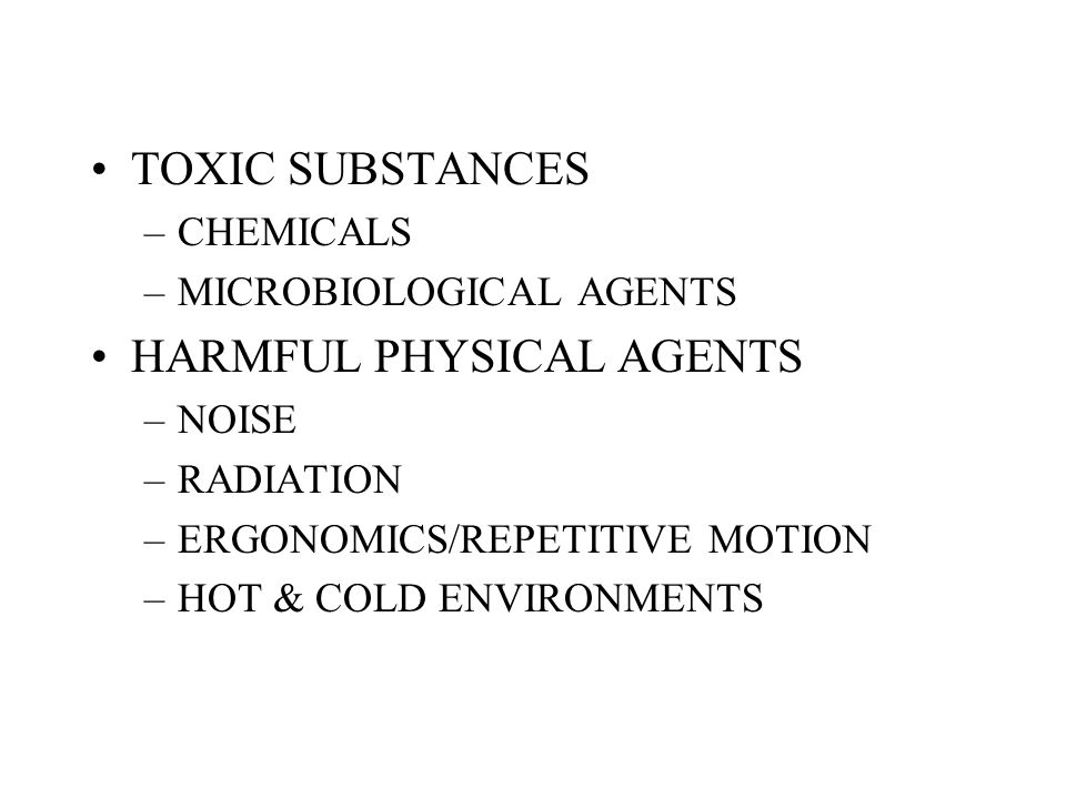 HARMFUL PHYSICAL AGENTS