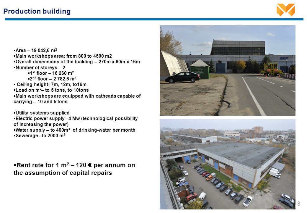 Production workshop Overall dimensions of the building. 12 m. Area– 4500 m2. Ceiling height – 7m, 12m, to 16m.