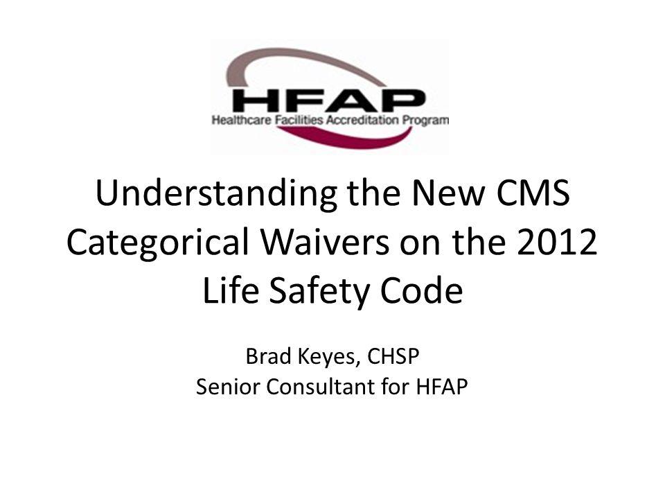 Brad Keyes, CHSP Senior Consultant for HFAP