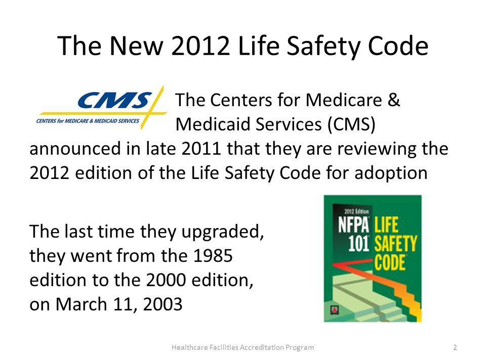 The New 2012 Life Safety Code