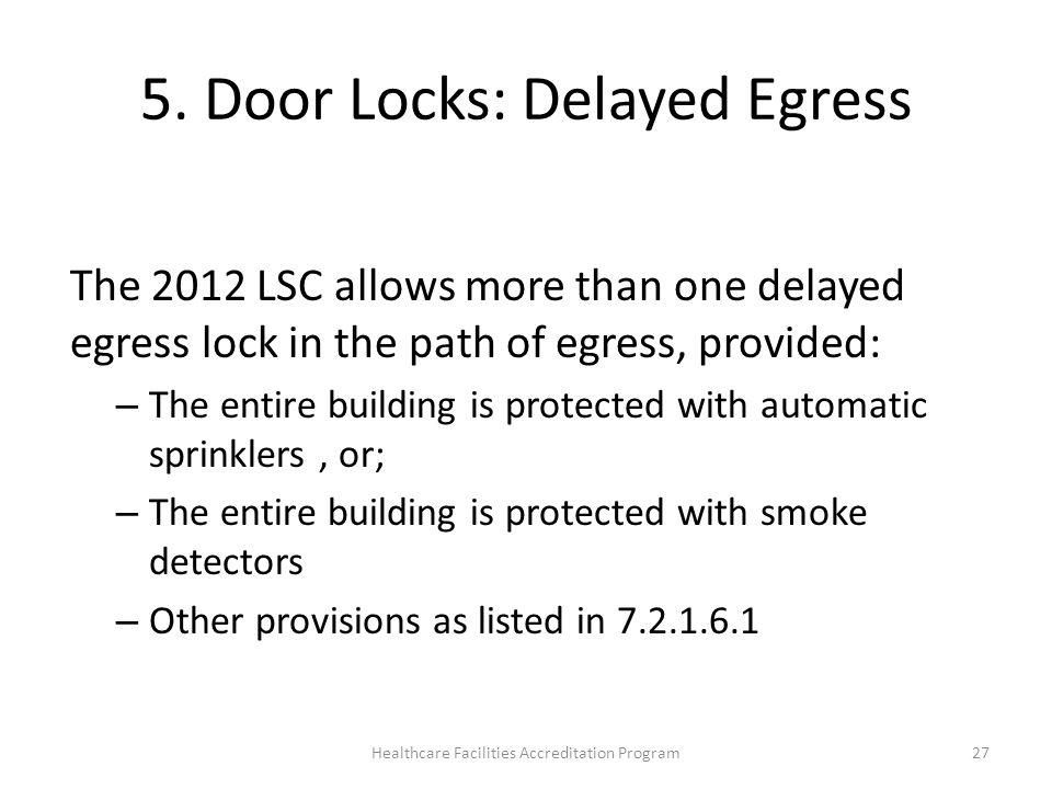 5. Door Locks: Delayed Egress