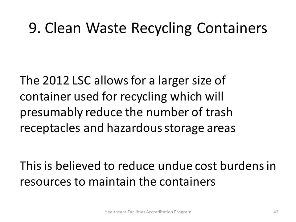 9. Clean Waste Recycling Containers