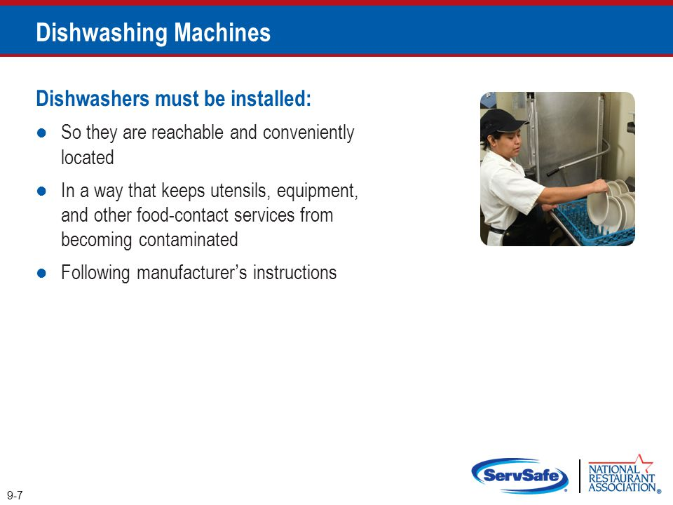 Dishwashing Machines Dishwashers must be installed: