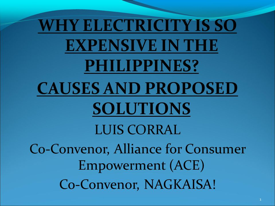 WHY ELECTRICITY IS SO EXPENSIVE IN THE PHILIPPINES