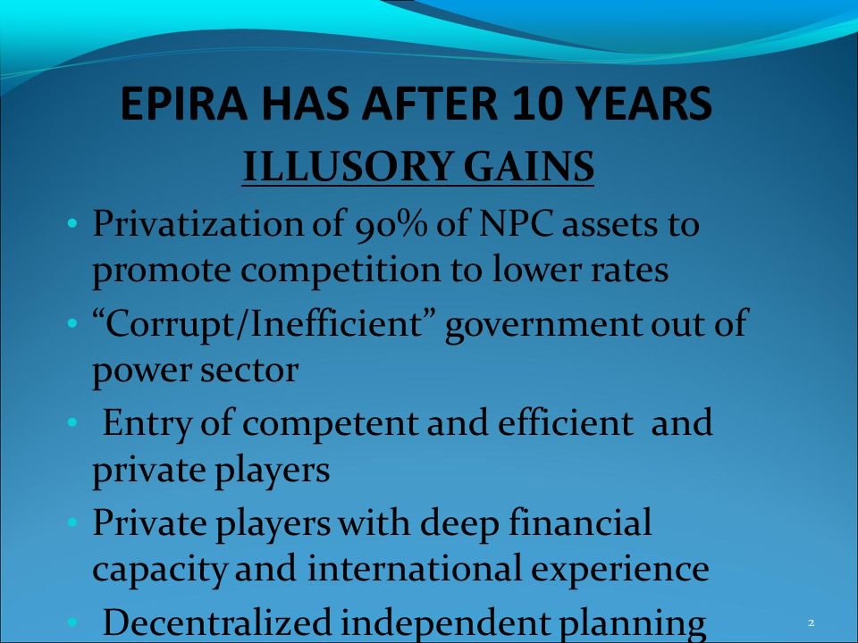 EPIRA HAS AFTER 10 YEARS ILLUSORY GAINS