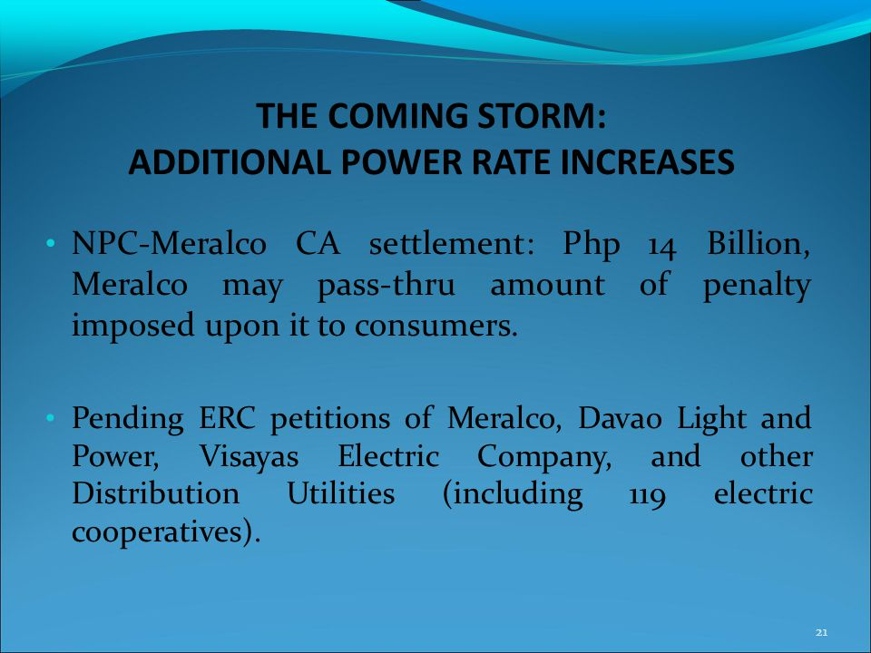 THE COMING STORM: ADDITIONAL POWER RATE INCREASES