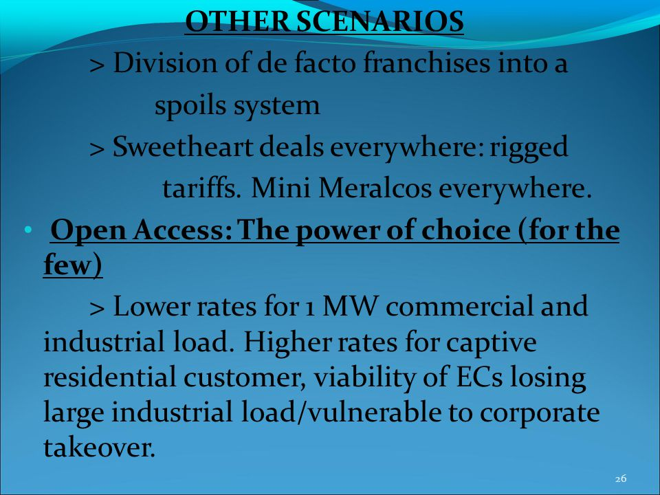 > Division of de facto franchises into a spoils system