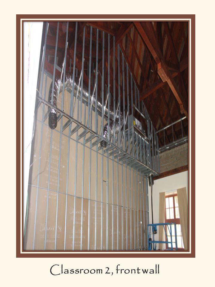 Classroom 2, front wall. Classroom 2, front wall