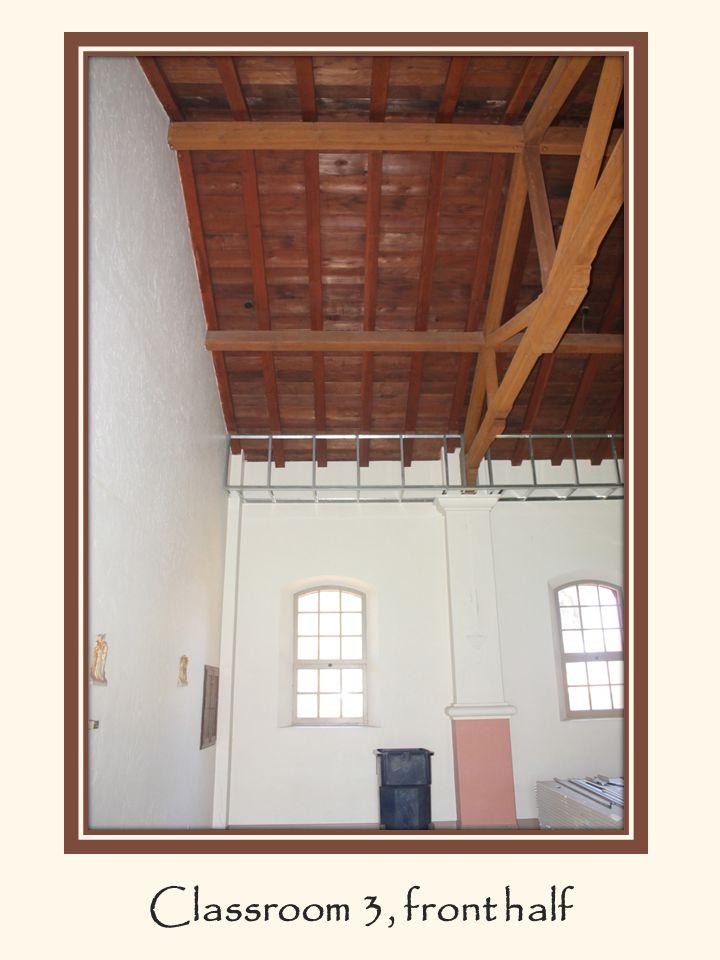 Classroom 3, front half. Classroom 3, front half