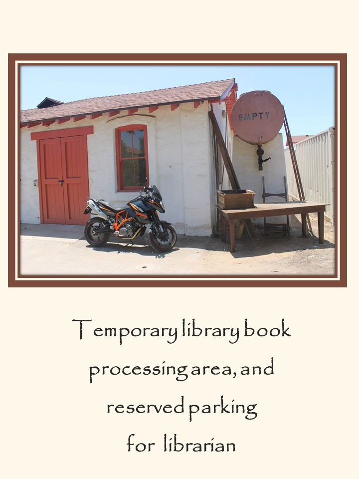 Temporary library book processing area, and reserved parking