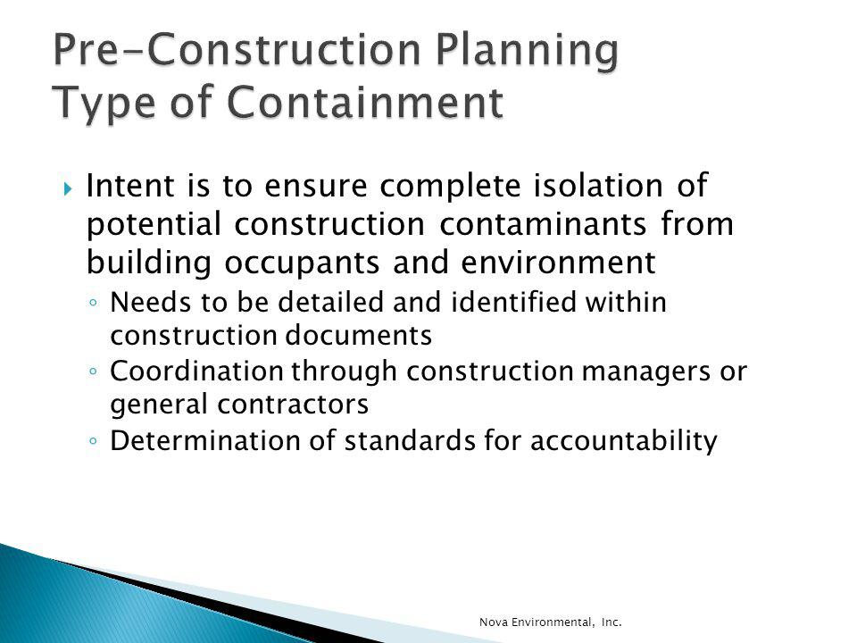 Pre-Construction Planning Type of Containment