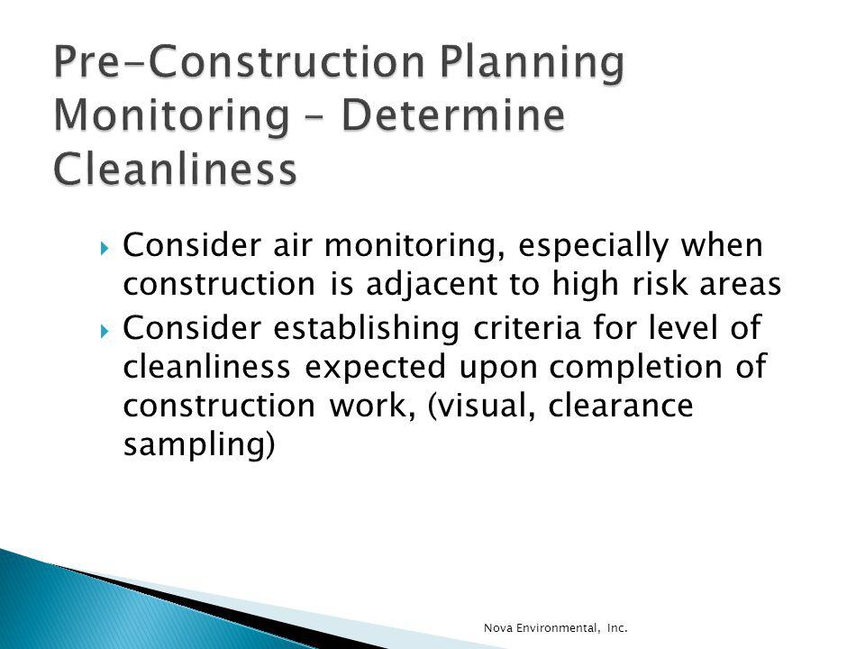Pre-Construction Planning Monitoring – Determine Cleanliness