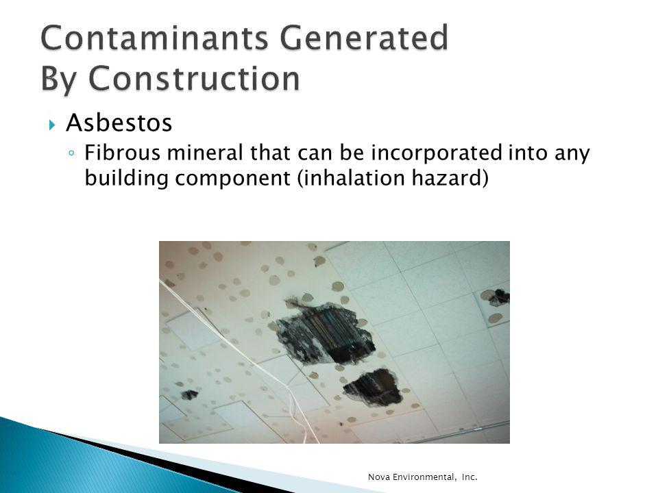 Contaminants Generated By Construction