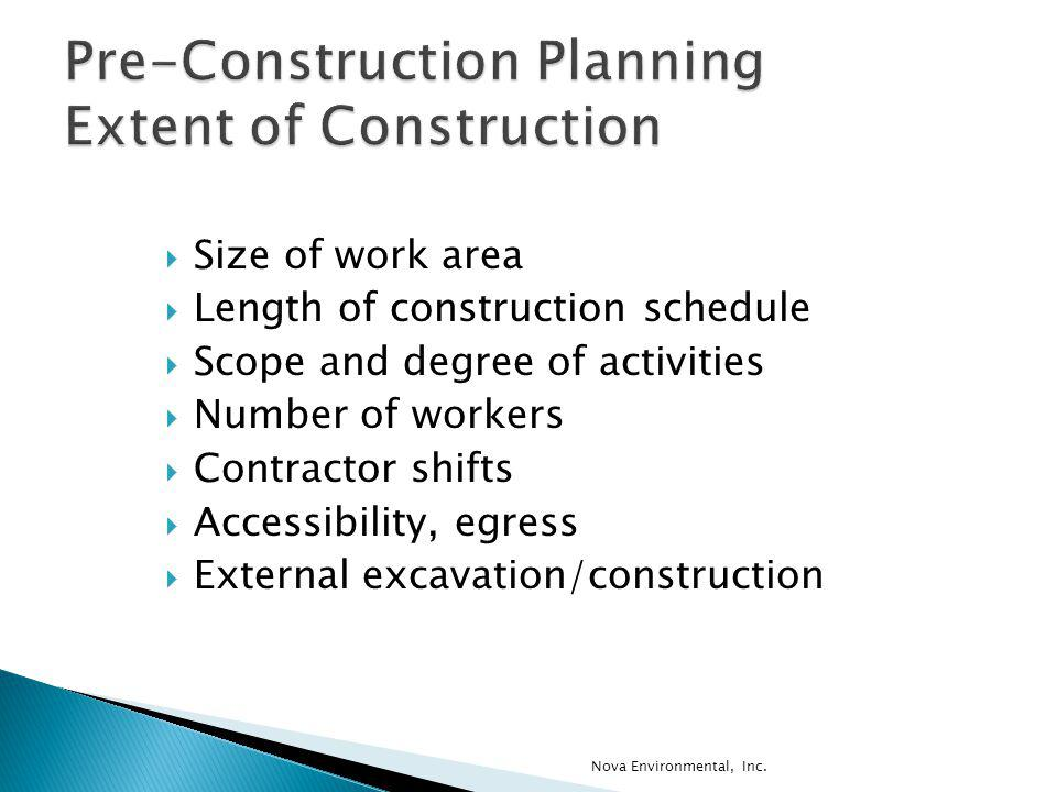 Pre-Construction Planning Extent of Construction