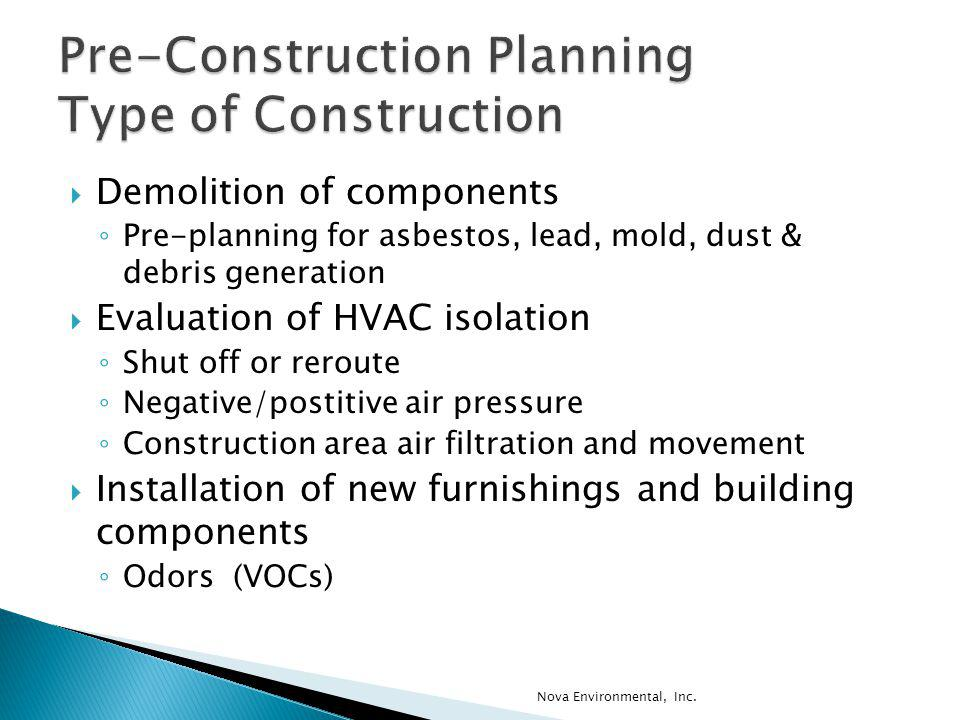 Pre-Construction Planning Type of Construction