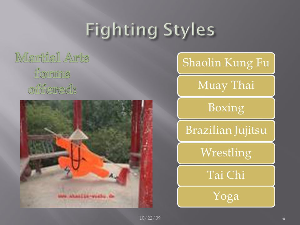 Martial Arts forms offered: