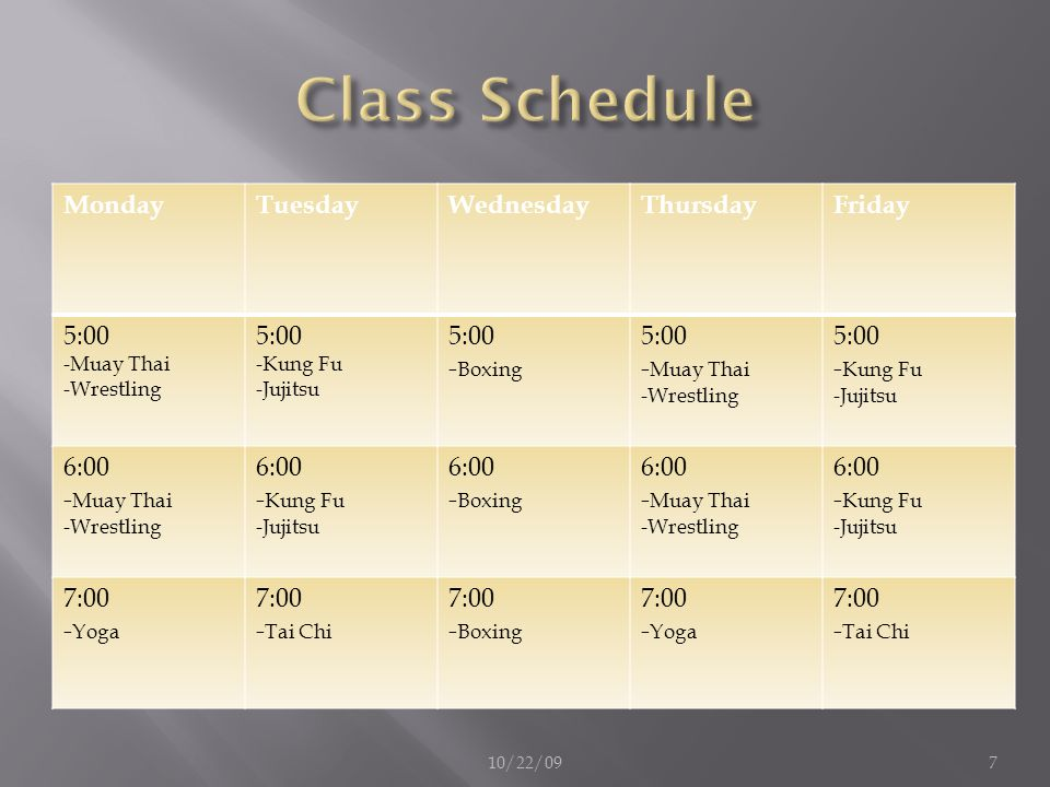 Class Schedule Monday Tuesday Wednesday Thursday Friday 5:00 -Boxing