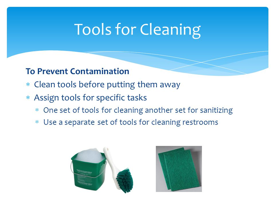 Tools for Cleaning To Prevent Contamination