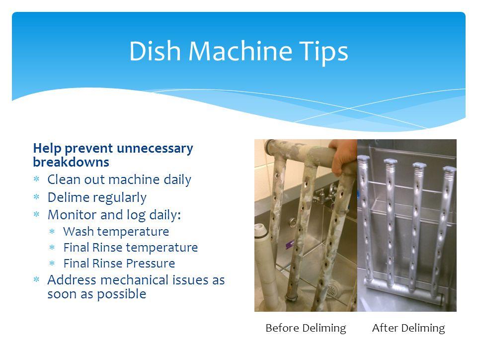 Dish Machine Tips Help prevent unnecessary breakdowns