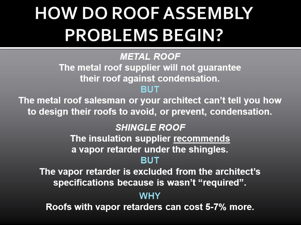 HOW DO ROOF ASSEMBLY PROBLEMS BEGIN