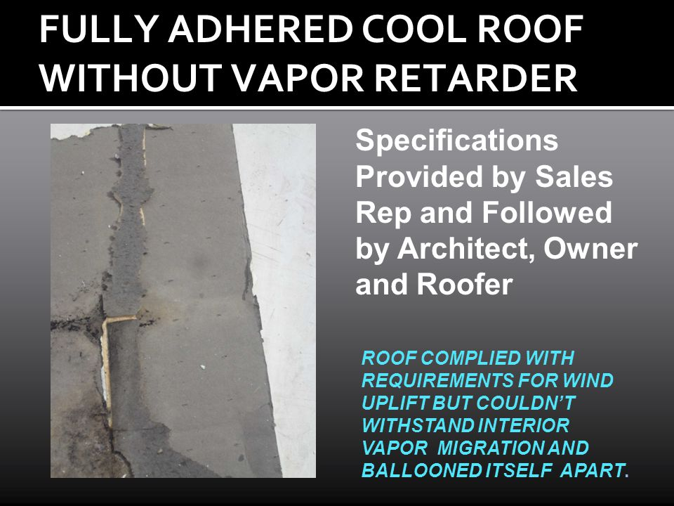 FULLY ADHERED COOL ROOF WITHOUT VAPOR RETARDER