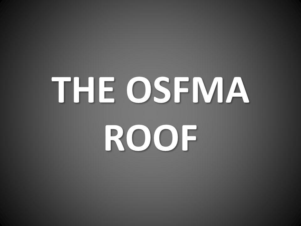 THE OSFMA ROOF