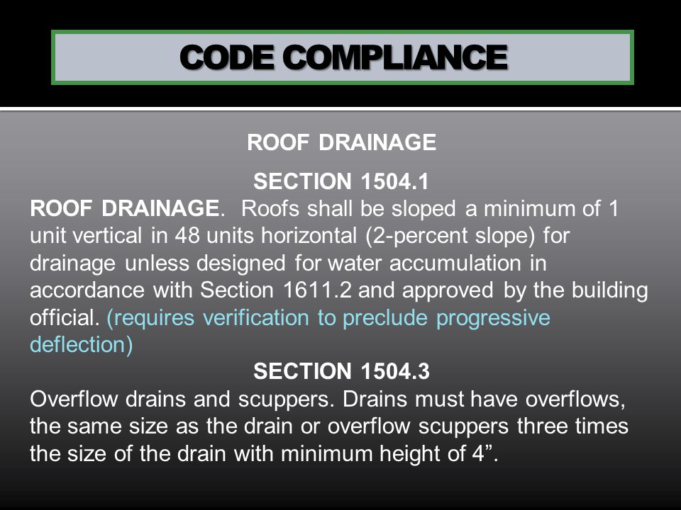 CODE COMPLIANCE ROOF DRAINAGE SECTION 1504.1