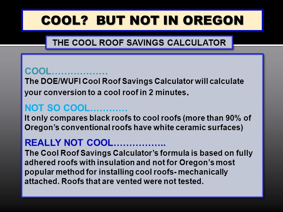 The Cool Roof Savings Calculator