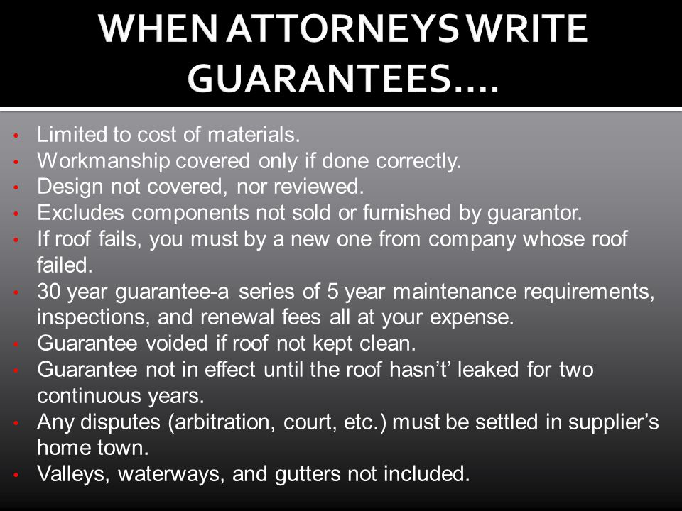 WHEN ATTORNEYS WRITE GUARANTEES….