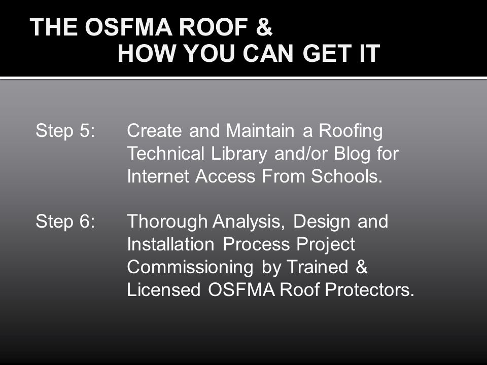 THE OSFMA ROOF & HOW YOU CAN GET IT