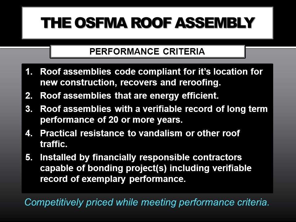 THE OSFMA ROOF ASSEMBLY
