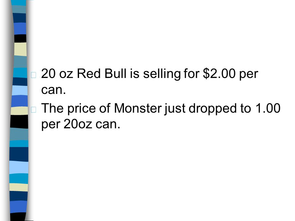 20 oz Red Bull is selling for $2.00 per can.