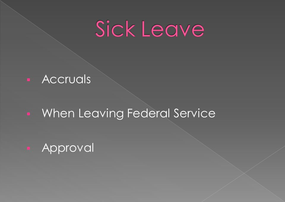 Sick Leave Accruals When Leaving Federal Service Approval