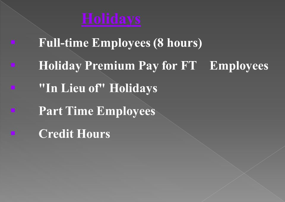 Holidays Full-time Employees (8 hours)