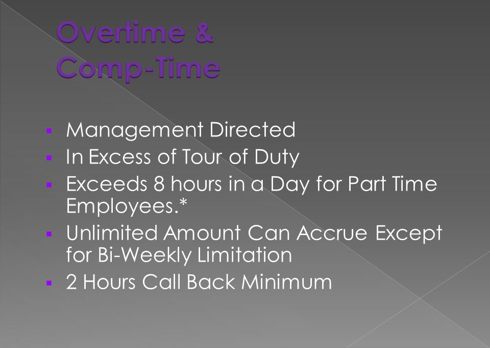Overtime & Comp-Time Management Directed In Excess of Tour of Duty