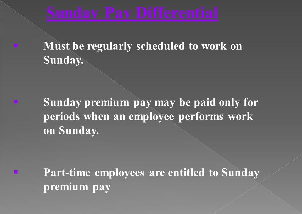 Sunday Pay Differential