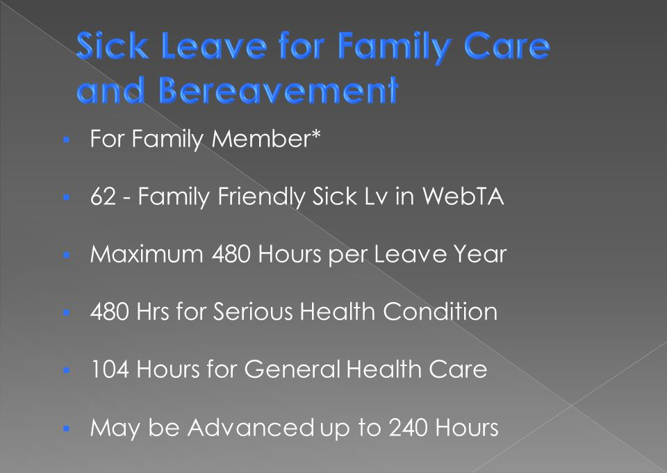 Sick Leave for Family Care and Bereavement