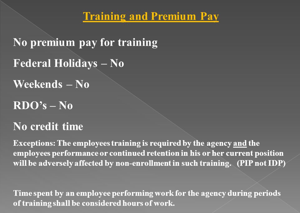 Training and Premium Pay