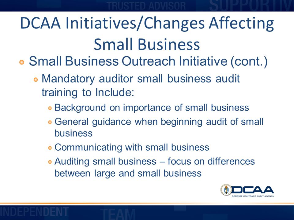 DCAA Initiatives/Changes Affecting Small Business