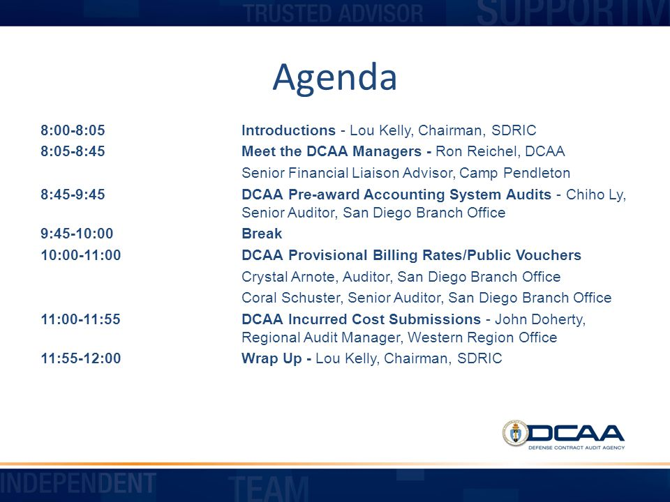 Agenda 8:00-8:05 Introductions - Lou Kelly, Chairman, SDRIC