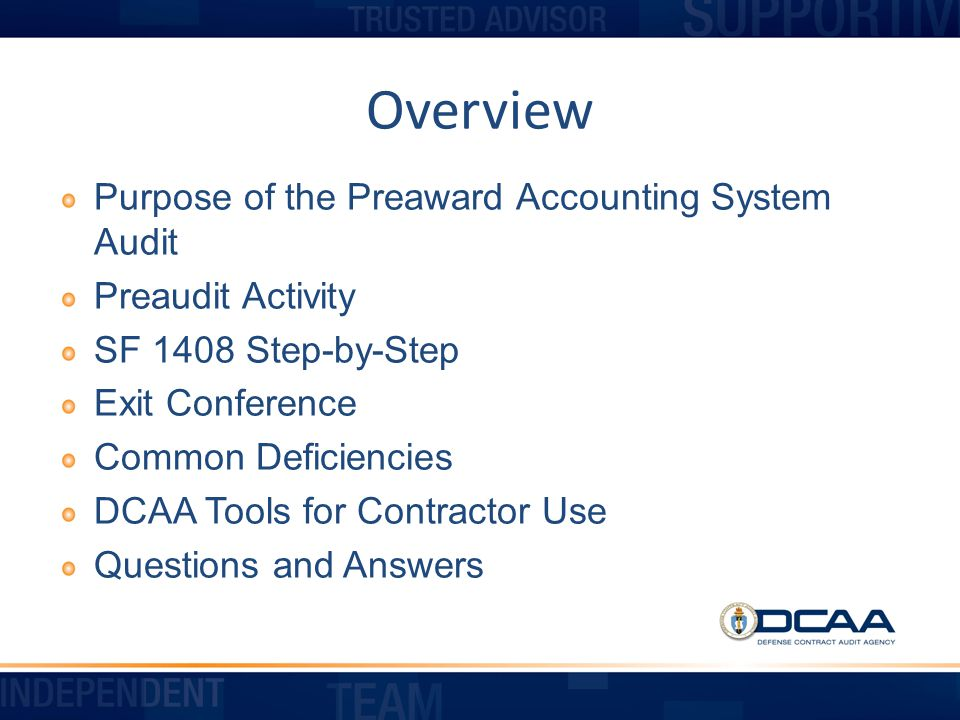 Overview Purpose of the Preaward Accounting System Audit