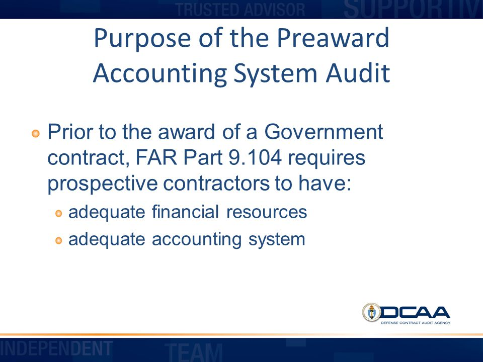 Purpose of the Preaward Accounting System Audit