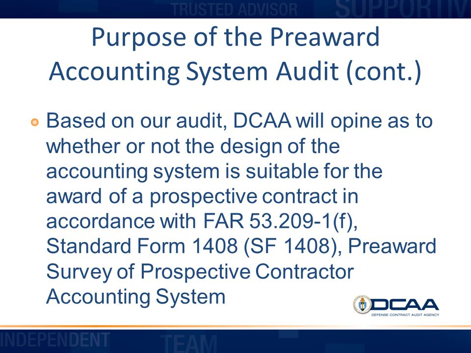 Purpose of the Preaward Accounting System Audit (cont.)