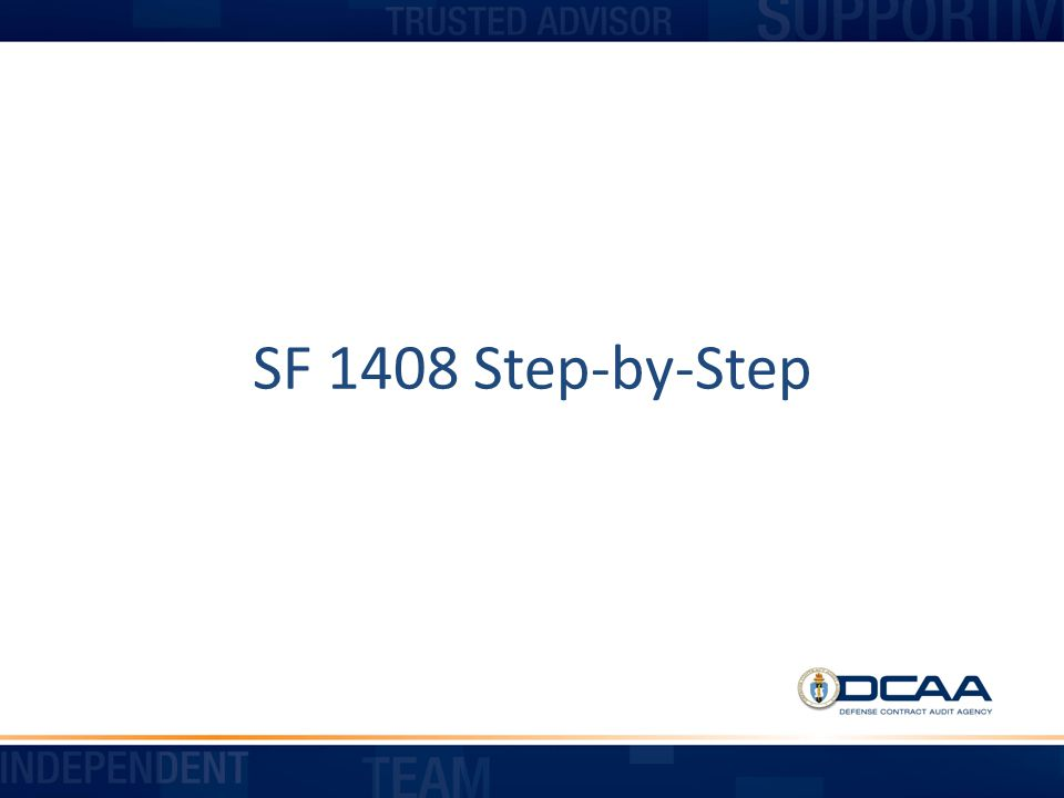 SF 1408 Step-by-Step