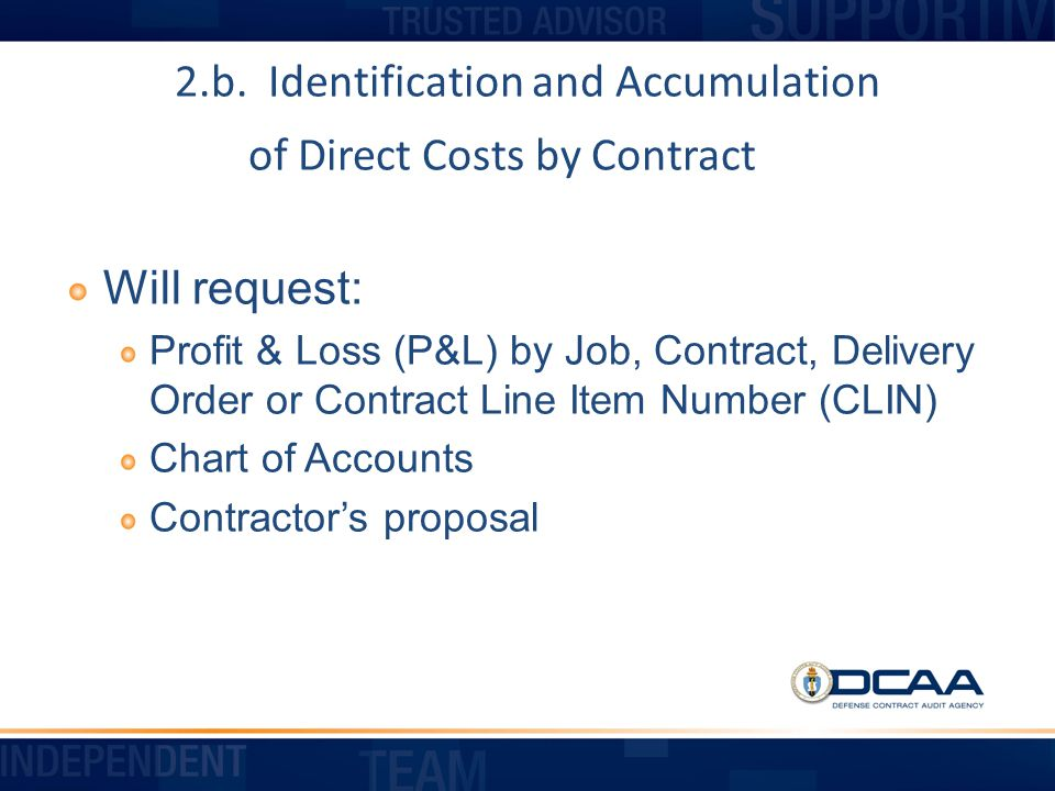 2.b. Identification and Accumulation of Direct Costs by Contract