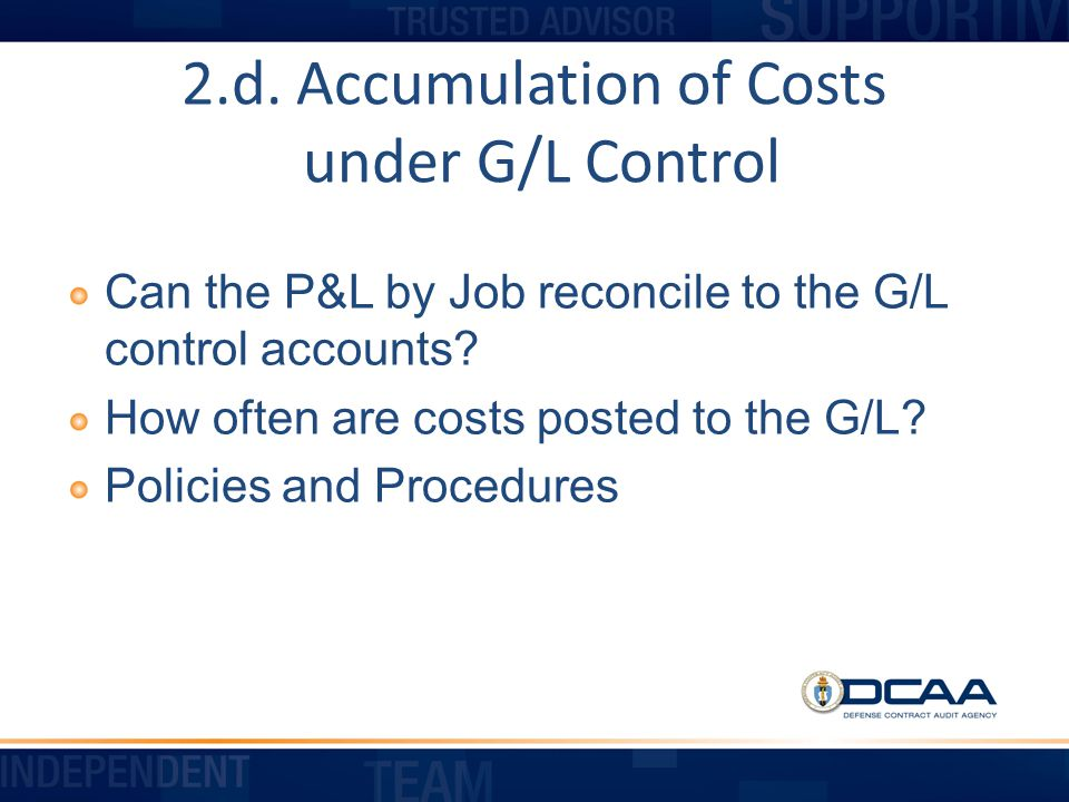 2.d. Accumulation of Costs under G/L Control