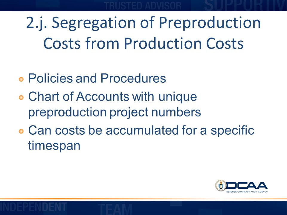 2.j. Segregation of Preproduction Costs from Production Costs